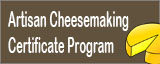 Artisan Cheesemaking Certificate Program in Dairy Arts