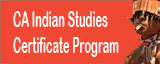California Indian Studies Certificate Program