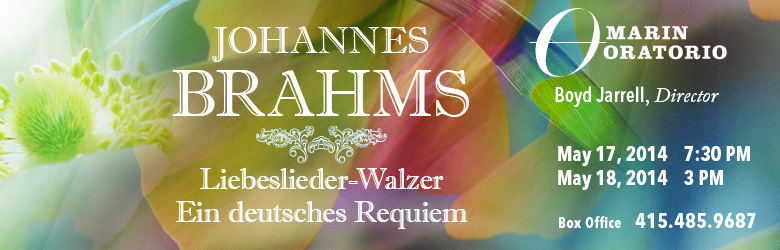 Marin Oratorio presents Johannes Brahms – Liebeslieder-Walzer and Ein deutsches Requiem.